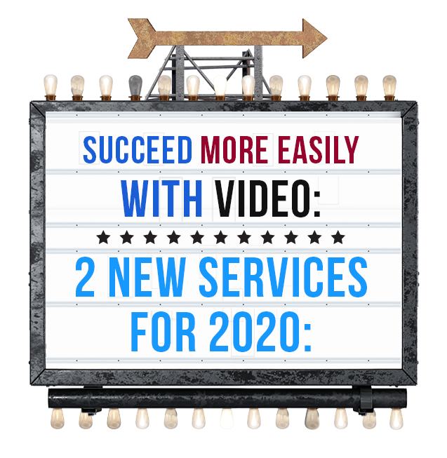 Video services for 2020